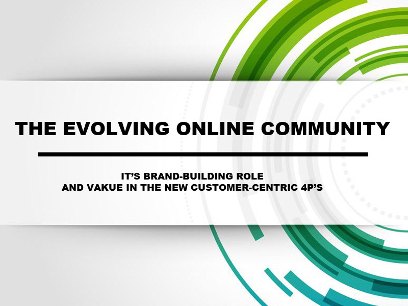 The evolving online community white paper