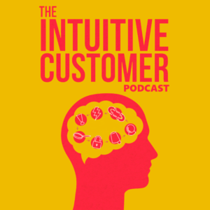 Podcast for Ignoring Customers' Risk Aversion is Risky Business - BLOG Featured Image - Colin Shaw - Intuitive Customer