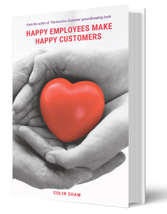 Happy Employees Make Happy Customers Book