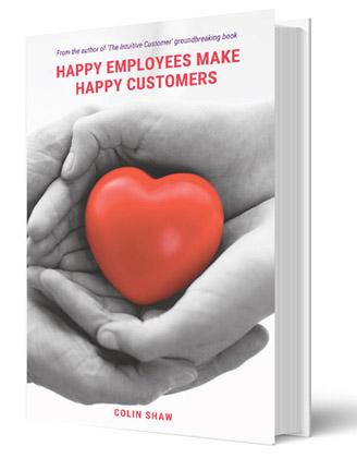 Happy Employees Make Happy Customers Book